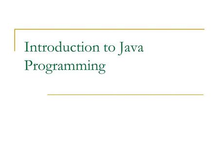 Introduction to Java Programming. Contents 1. Java, etc. 2. Java's Advantages 3. Java's Disadvantages 4. Types of Java Code 5. Java Bytecodes 6. Steps.