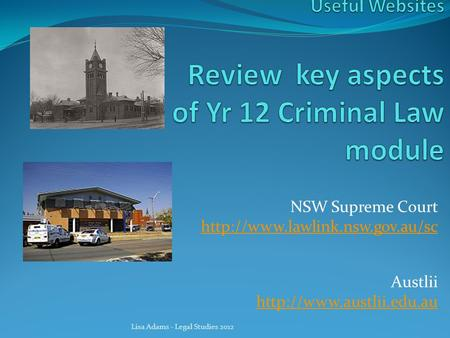 NSW Supreme Court  Austlii  Lisa Adams - Legal Studies 2012.
