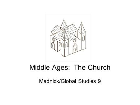 Middle Ages: The Church