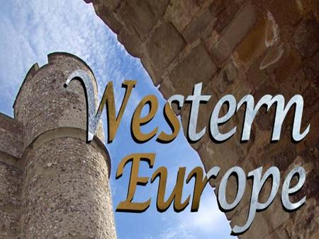  Western Europe is form by the countries located in west Europe. Apart from the geographic definition Western European countries are those associated.