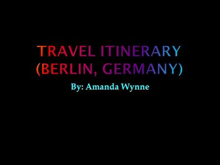 Capital Of Germany  On Monday June 17, 2013 the plane ticket to Berlin,one-way, will be $1,025.20.