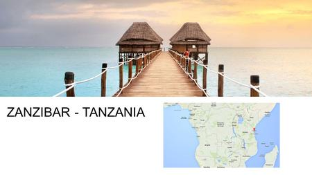 ZANZIBAR - TANZANIA. POSITIVE IMPACTS ECONOMIC ENVIRONMENTAL SOCIAL $220 MILLION a year comes into the country from tourism Jobs are created for the locals.