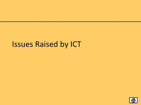 Issues Raised by ICT.