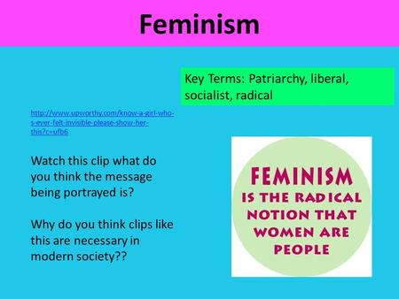 Feminism Key Terms: Patriarchy, liberal, socialist, radical