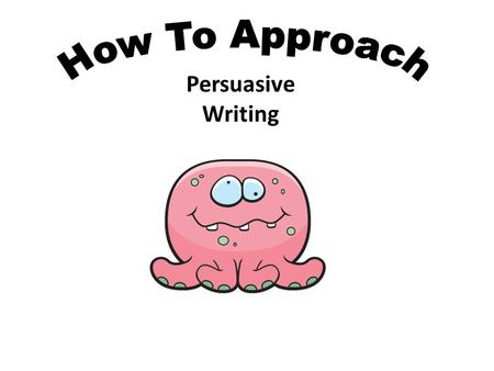 Persuasive Writing. We are going to look at how to go about planning an essay on the following topic: The sale and consumption of alcohol should be made.