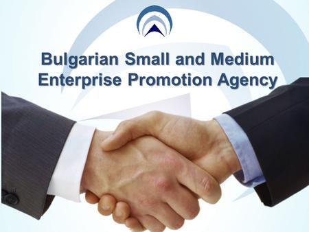 Bulgarian Small and Medium Enterprise Promotion Agency.