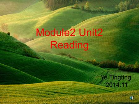 Module2 Unit2 Reading Ye Tingting 2014.11. Lead In (a journey, esp.a short one) a trip.