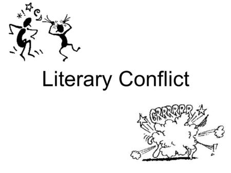 Literary Conflict.