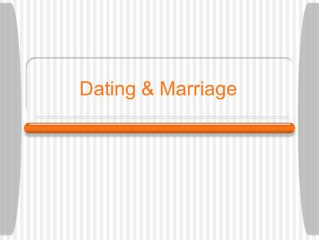 Dating & Marriage. Perfect Match Fill out the worksheet about your perfect match. This should be done individually.