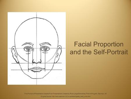 Facial Proportion and the Self-Portrait