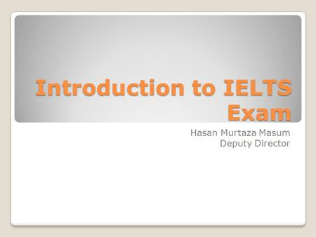 Introduction to IELTS Exam