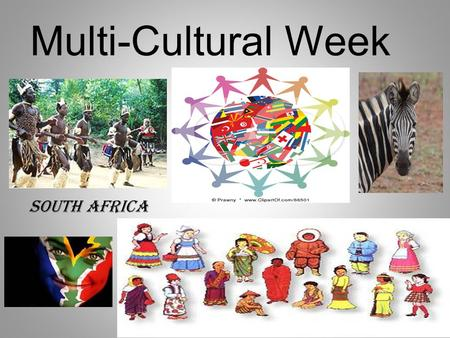 Multi-Cultural Week South Africa.