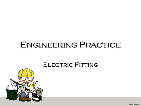 Engineering Practice Electric Fitting Resistance Electrical resistance is the ratio of voltage drop across a resistor to current flow through the resistor.