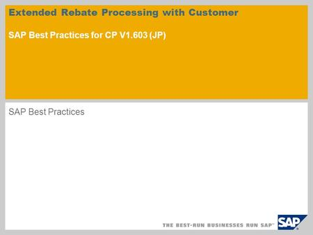 Extended Rebate Processing with Customer SAP Best Practices for CP V1