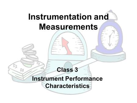 Instrumentation and Measurements