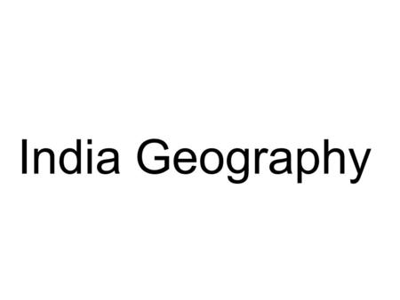 India Geography.