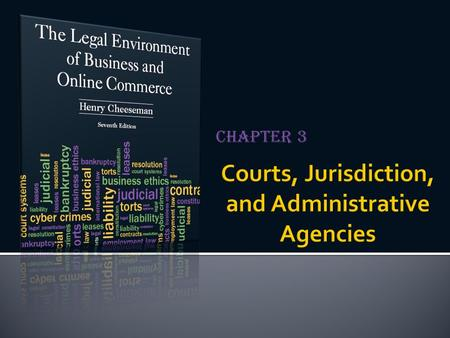 Courts, Jurisdiction, and Administrative Agencies