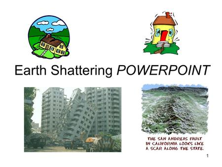 1 Earth Shattering POWERPOINT. 2 What is an earthquake? A sudden movement of the earth's crust caused by the release of stress accumulated along plate.
