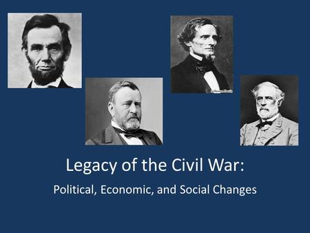 Legacy of the Civil War: