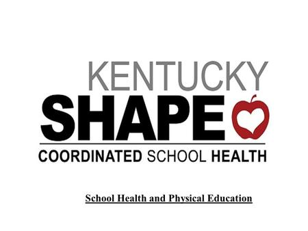 School Health and Physical Education