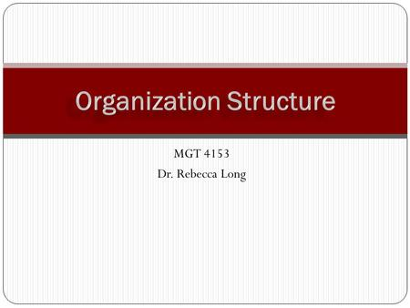 MGT 4153 Dr. Rebecca Long. Managing By Design Questions Long 2 1. A popular form of organizing is to have employees work on what they want in whatever.