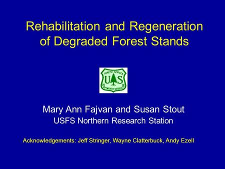 Rehabilitation and Regeneration of Degraded Forest Stands