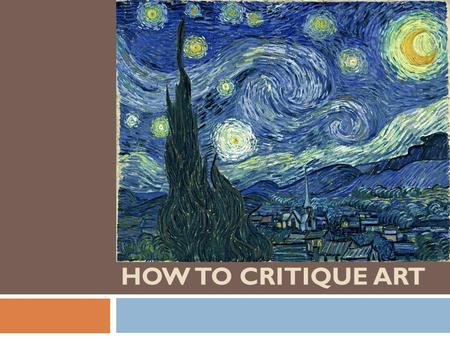 How to Critique ART.