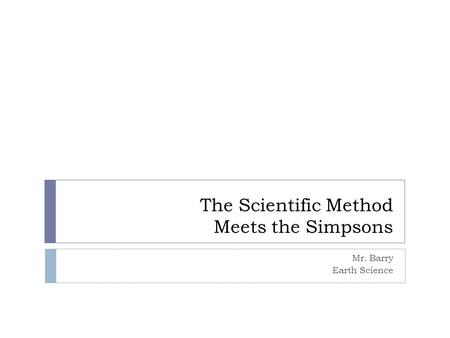 The Scientific Method Meets the Simpsons