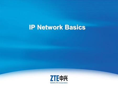 IP Network Basics. For Internal Use Only ▲ Internal Use Only ▲ Course Objectives Grasp the basic knowledge of network Understand network evolution history.