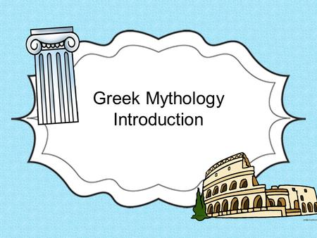 Greek Mythology Introduction. What is a myth? A myth is a story that ancient cultures used to explain the mysteries of the world. Examples: - How the.