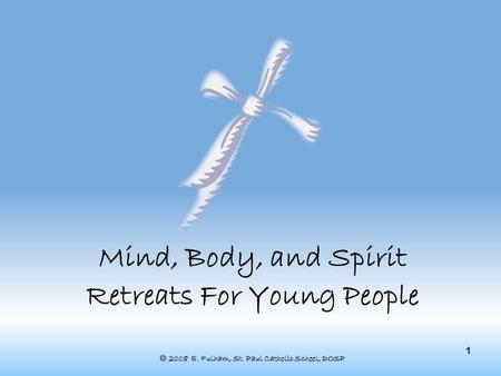 Mind, Body, and Spirit Retreats For Young People