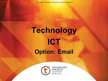 Technology ICT Option: Email. Email Electronic mail is the transmission of mainly text based messages across networks This can be within a particular.
