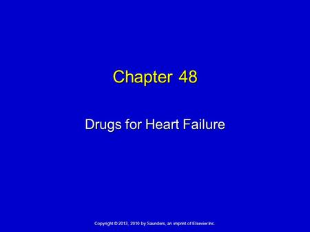Drugs for Heart Failure