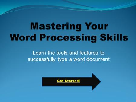 Mastering Your Word Processing Skills
