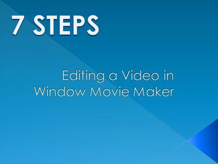 You will learn how to quickly edit a video using Window Movie Maker. This program is available on most computers in the TWU computer labs. The video files.