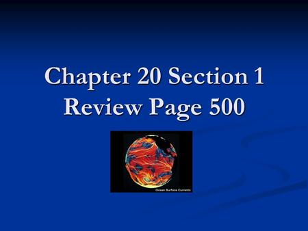 Chapter 20 Section 1 Review Page 500