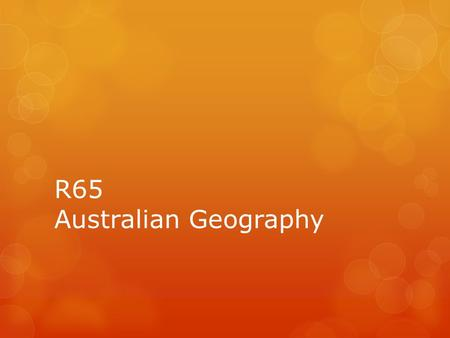 R65 <strong>Australian</strong> Geography <strong>Flag</strong> of Australia What do you know about Australia?
