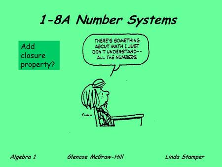 1-8A Number Systems Add closure property?