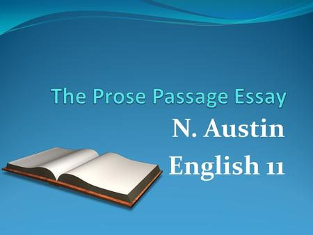 The Prose Passage Essay
