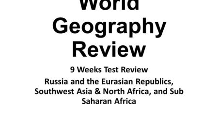 World Geography Review