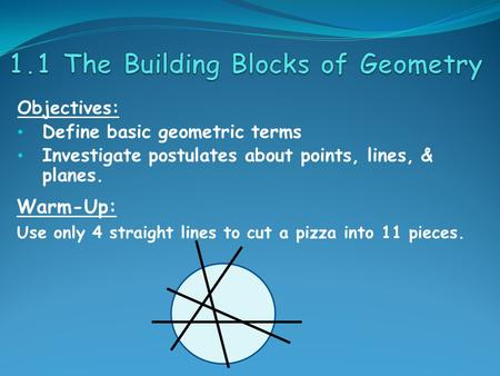 1.1 The Building Blocks of Geometry