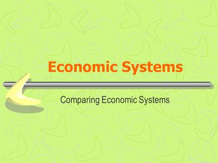 Economic Systems Comparing Economic Systems. Warm Up- Economic Systems Free Market Voluntary exchange of goods between individuals and business in a market.