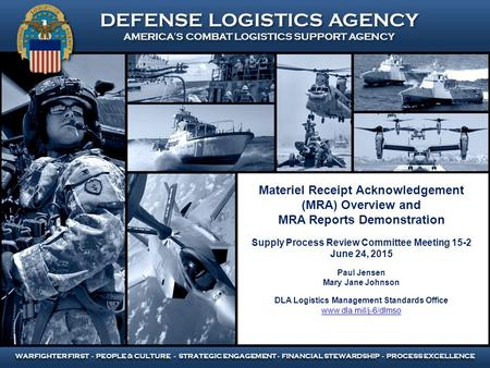 Materiel Receipt Acknowledgement (MRA) Overview and