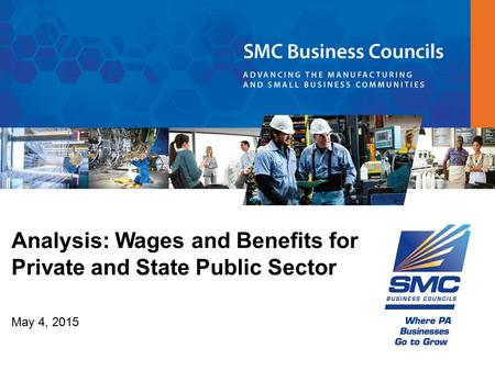 Analysis: Wages and Benefits for Private and State Public Sector May 4, 2015.