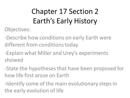 Chapter 17 Section 2 Earth's Early History