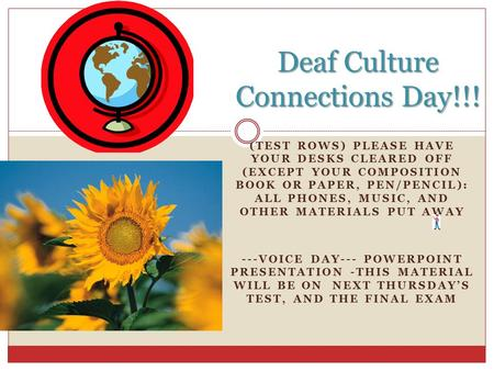 Deaf Culture Connections Day!!!