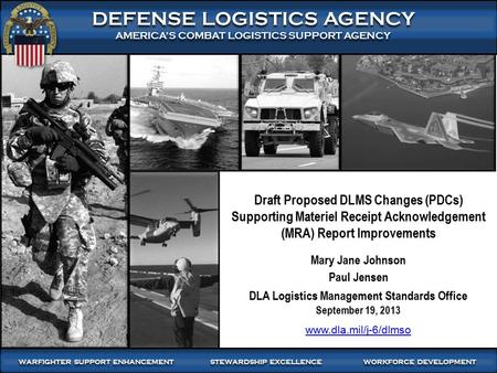 DLA Logistics Management Standards Office September 19, 2013