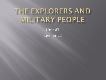 The Explorers and Military People