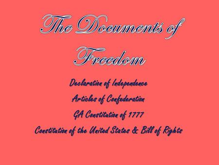 The Documents of Freedom