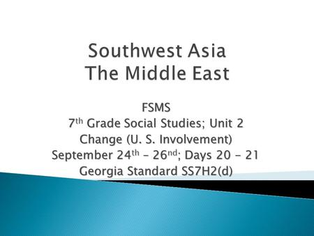 Isis growing influence in south asia and regional implications ppt fsms 7 th grade social studies unit 2 change u s involvement september 24 publicscrutiny Image collections